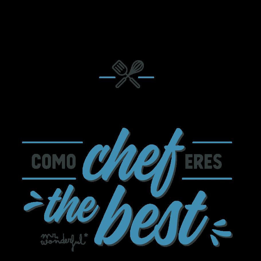 Como chef eres the best