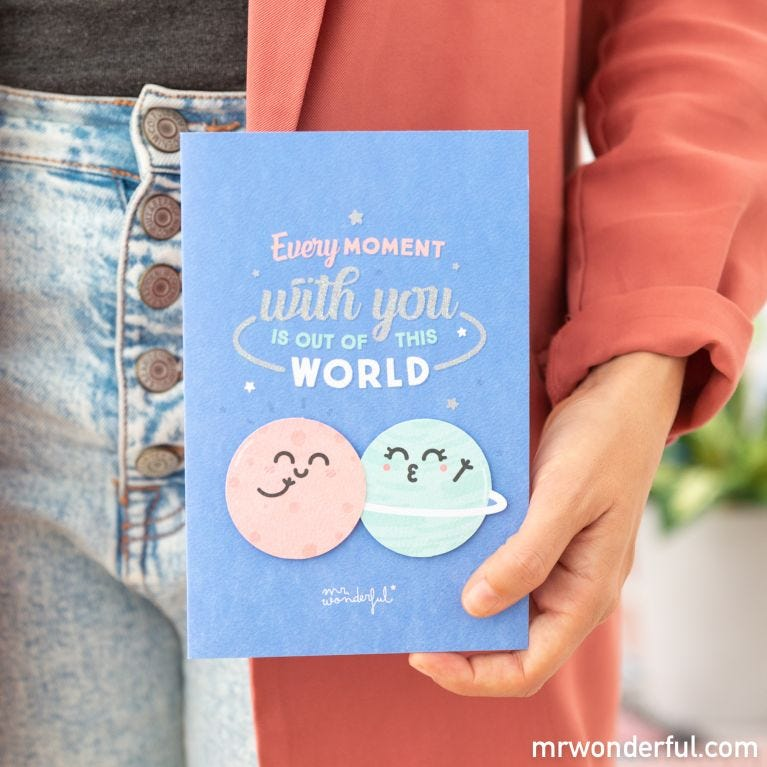 Greetings card – Every moment with you is out of this world
