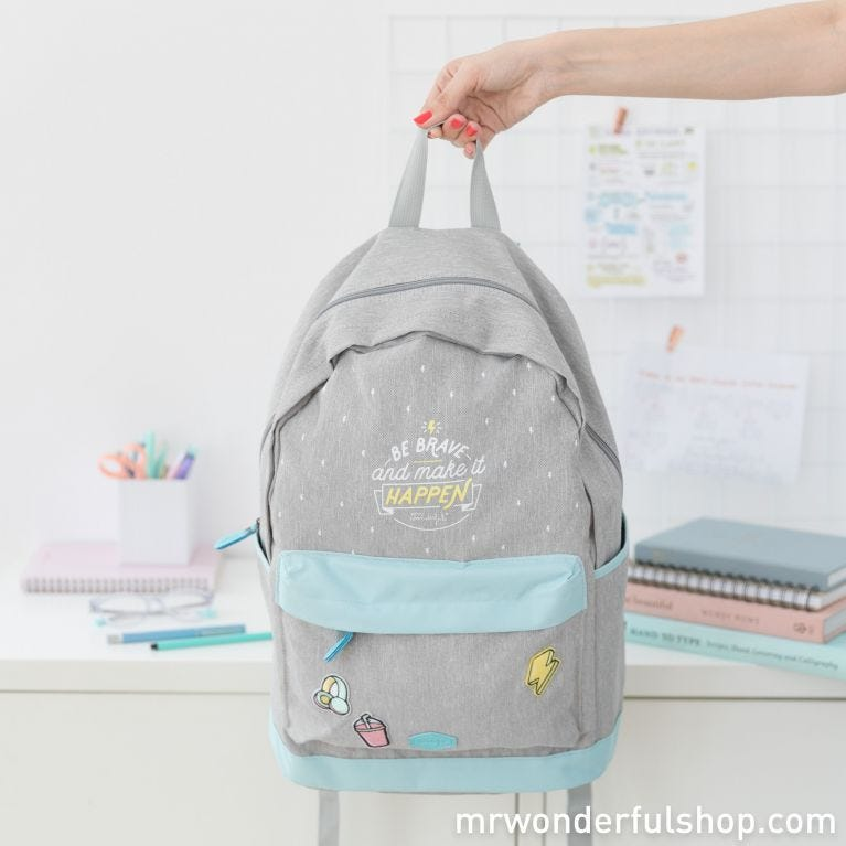 Backpack - Be brave and make it happen