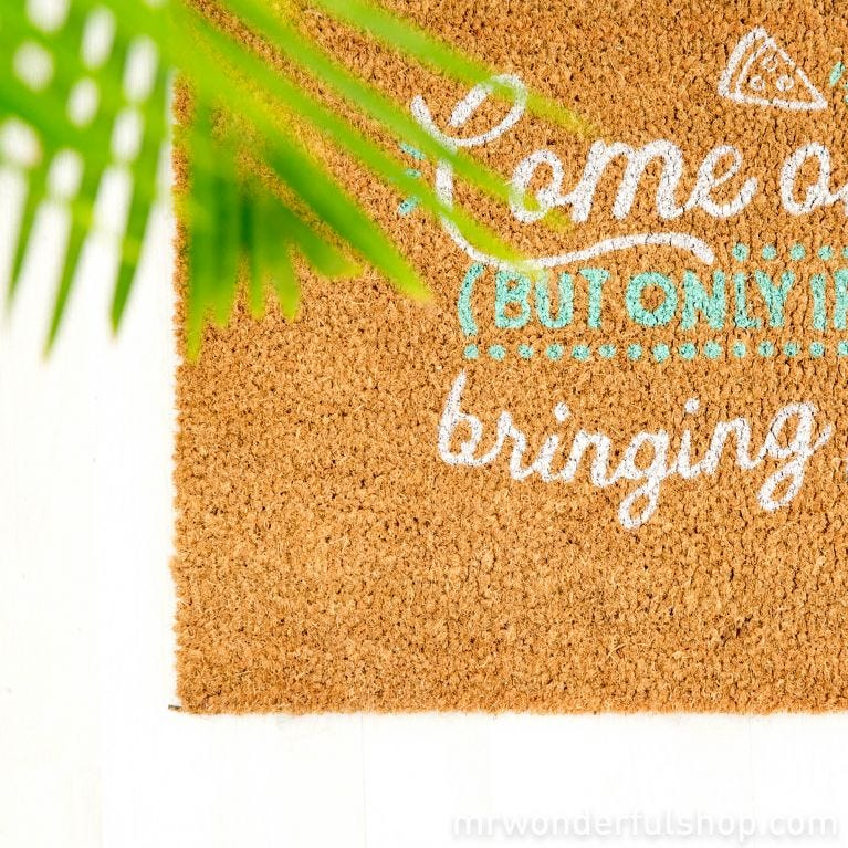 Doormat - Come on in! (but only if you're bringing pizza) (ENG)